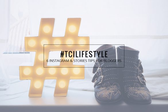 6 INSTAGRAM & STORIES TIPS FOR BLOGGERS || THECHICITALIAN || Tips to grow your Instagram account